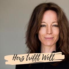 Herz trifft Welt: Der Interview Podcast