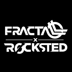 FractaLL x Rocksted