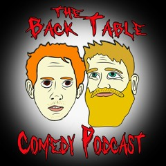 The Back Table Comedy Podcast