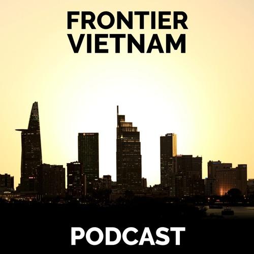 Frontier Vietnam Podcast's avatar