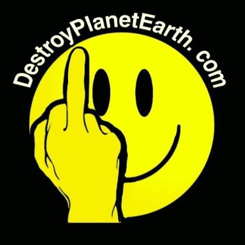 DESTROY PLANET EARTH PODCAST's avatar