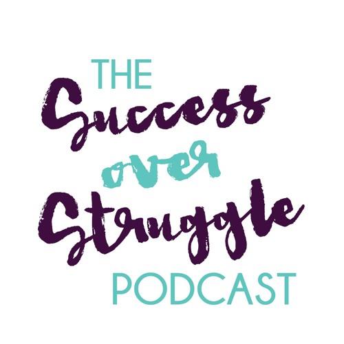The Success over Struggle Podcast's avatar