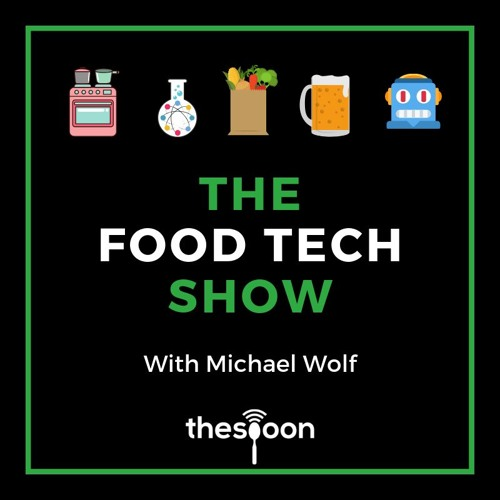 The Food Tech Show With Michael Wolf's avatar