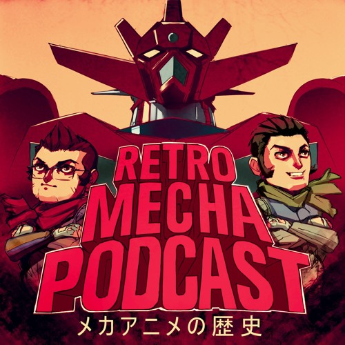 Retro Mecha Podcast's avatar