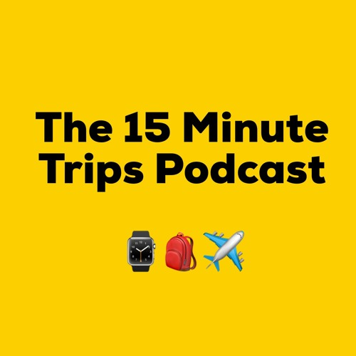 The 15 Minute Trips Podcast From Adventurely's avatar