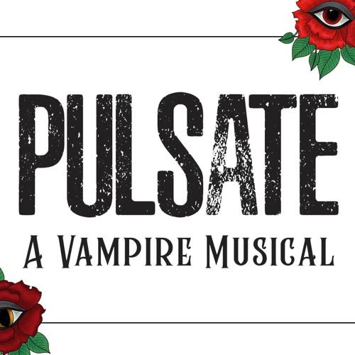 PULSATE: A Vampire Musical's avatar