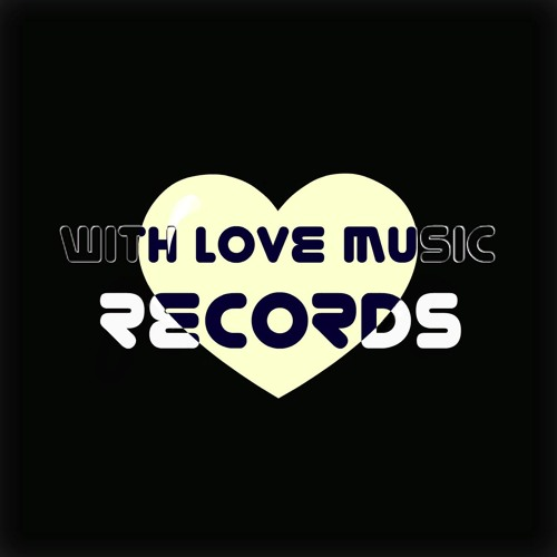 With Love Music Records's avatar