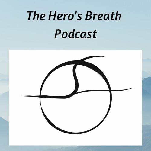 The Hero's Breath Podcast's avatar