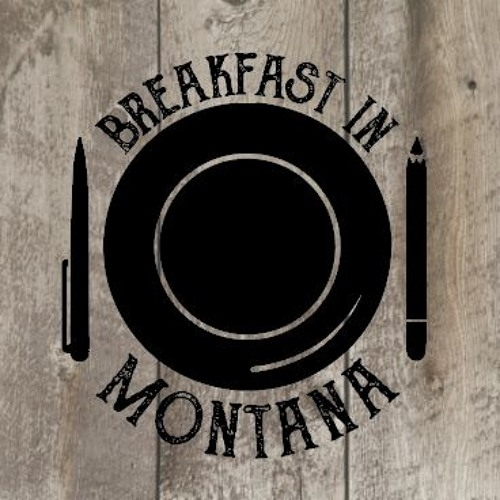 Breakfast In Montana's avatar