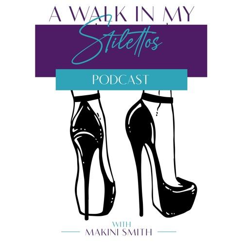 A Walk In My Stilettos's avatar