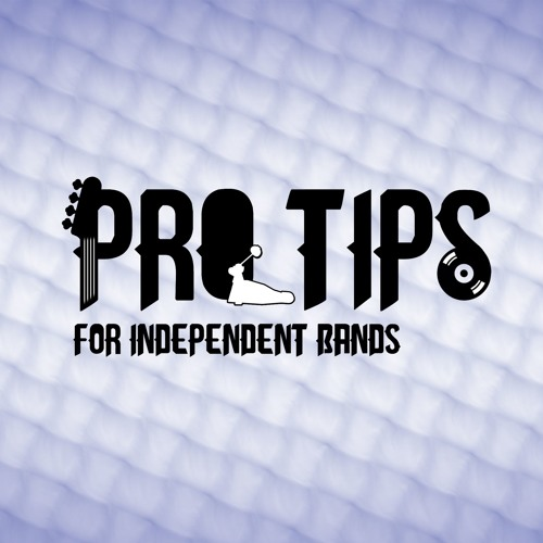 Pro Tips for Independent Bands's avatar