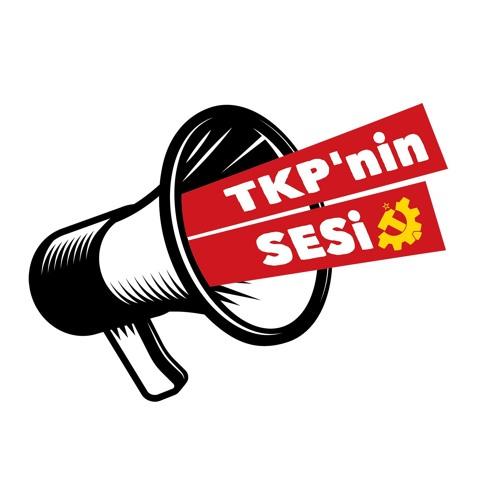 TKP'nin Sesi: 8 Temmuz 2019 - Pazartesi