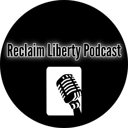 Reclaim Liberty Podcast's avatar