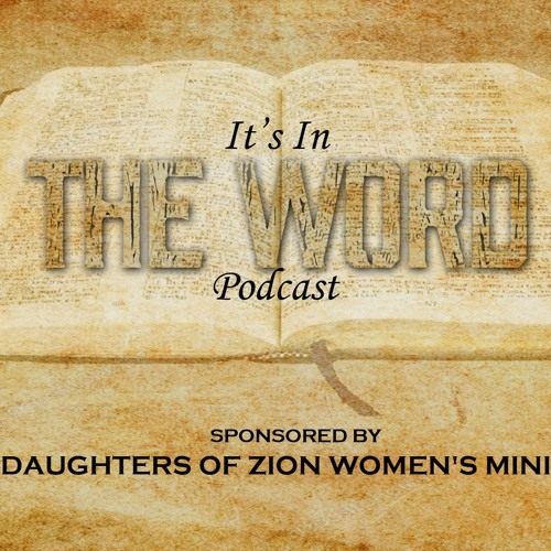 It's In The Word Podcast's avatar