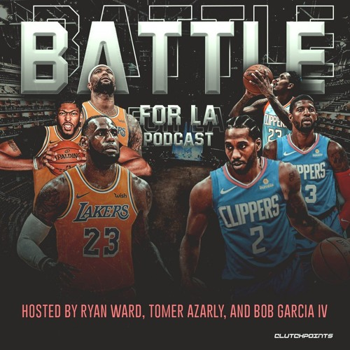 Battle for LA Podcast - ClutchPoints's avatar