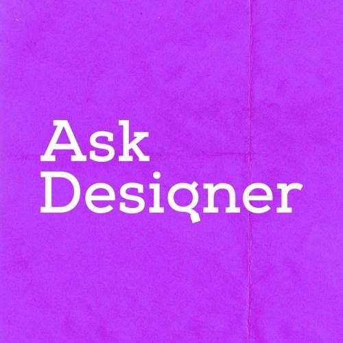 Ask Designer Podcast's avatar
