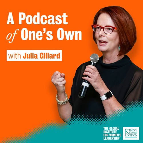 A Podcast of One's Own with Julia Gillard's avatar