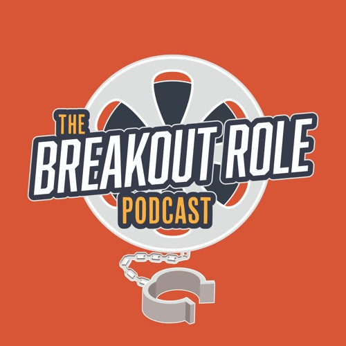 The Breakout Role Podcast's avatar