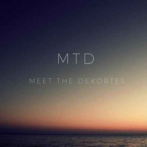 Meet The Dekortes's avatar