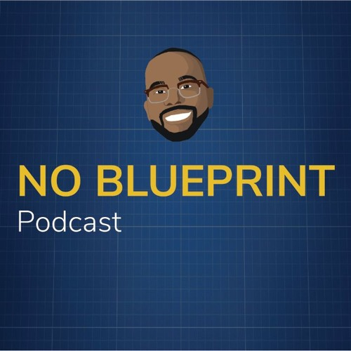 No Blueprint Podcast's avatar