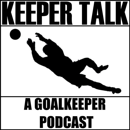 Keeper Talk: A Goalkeeper Podcast's avatar