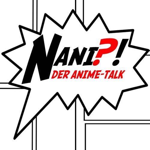 Nani - Der Anime-Talk's avatar