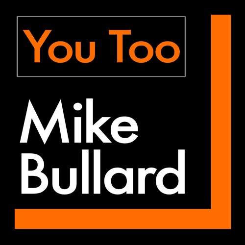 You Too with Mike Bullard's avatar