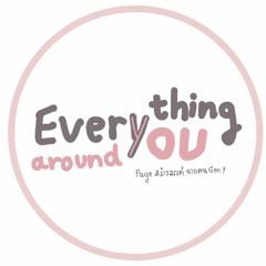 Everything around you