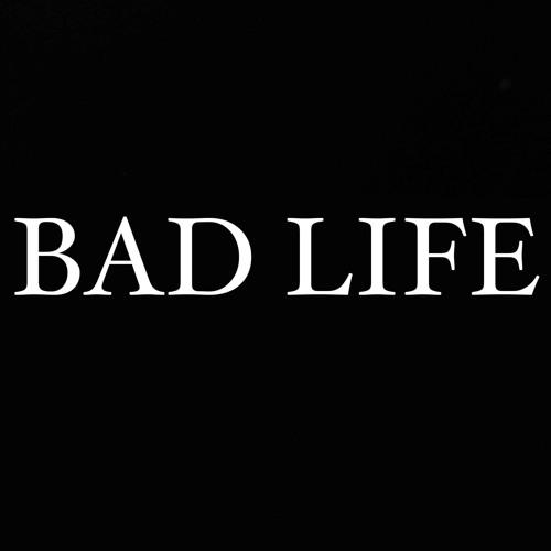 Bad Life's avatar