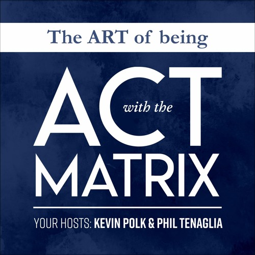 The Art of Being with the ACT Matrix's avatar