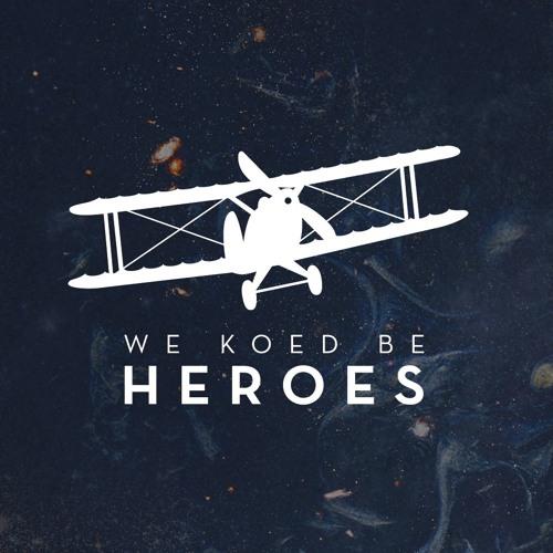 We Koed Be Heroes's avatar