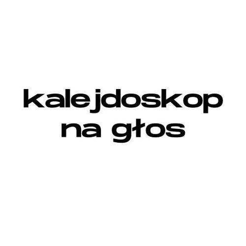 KalejdoskopNaGłos's avatar