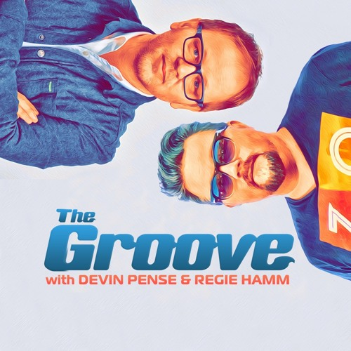 The Groove with Devin Pense & Regie Hamm's avatar