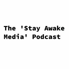 Stay Awake Media