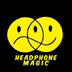 Headphone Magic