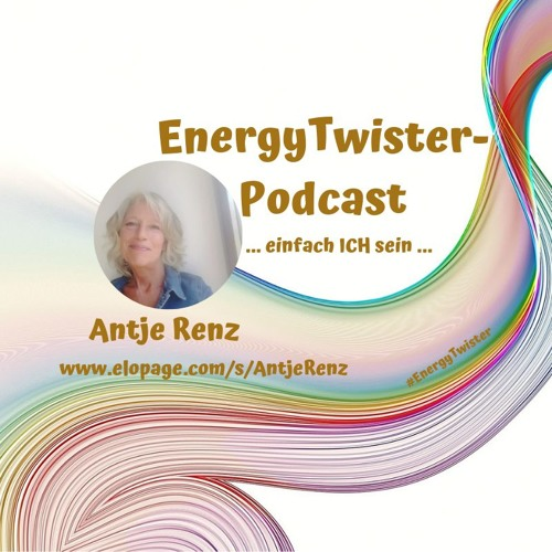 EnergyTwister Podcast Folge 34 - ICH SEIN  - 17.08.2019.m4a