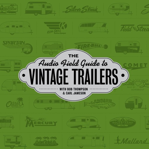 The Audio Field Guide to Vintage Trailers's avatar