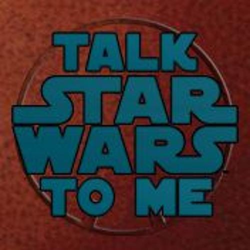 Talk Star Wars To Me's avatar