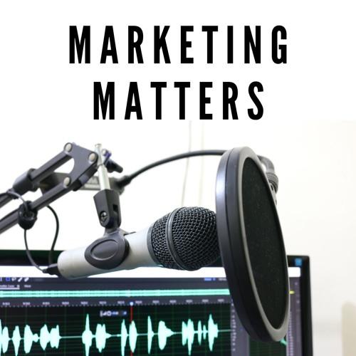 Marketing Matters Podcast's avatar