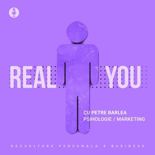 The Real You Podcast cu Petre Barlea's avatar