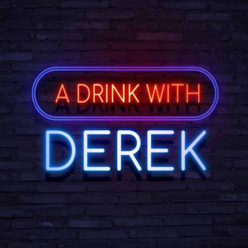 A Drink With Derek's avatar