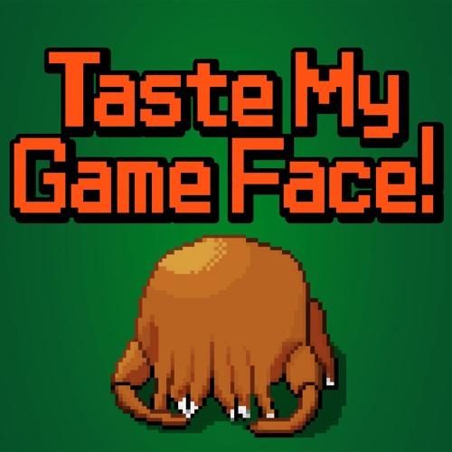 Taste My Game Face's avatar