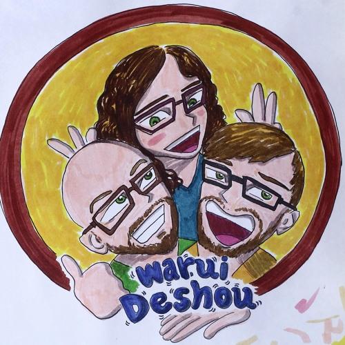 Warui Deshou: An Anime Podcast's avatar