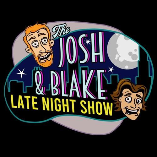 The Josh And Blake Late Night Show's avatar