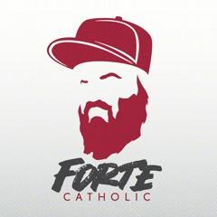 "Taylor Schroll-""Forte Catholic"""