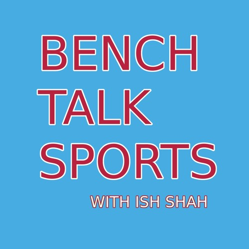 Bench Talk Sports Podcast's avatar