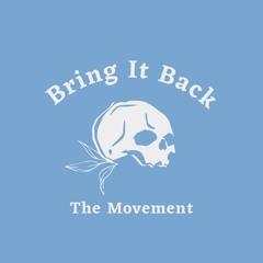 Bring It Back Ent
