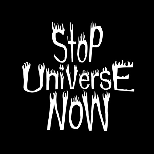 Stop Universe Now's avatar