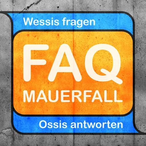 FAQ Mauerfall - Wessis fragen, Ossis antworten's avatar