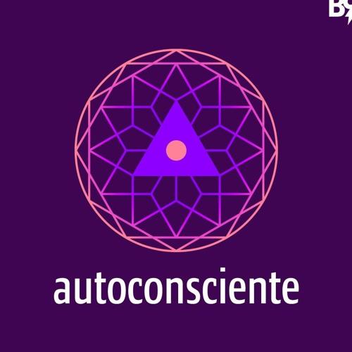 AUTOCONSCIENTE | Um podcast que entende você's avatar